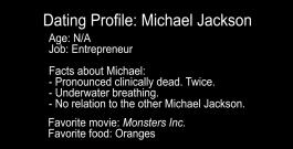 "FINAL – ""Dating Profile: Michael Jackson"""