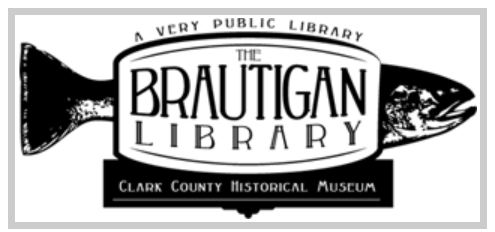 """Grayscale fish, text over top """"very public library, the Brautigan Library, Clark County Historical Museum"""", logo"""